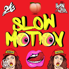 Slow Motion - Single