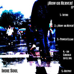 ¡Now or Never! - EP