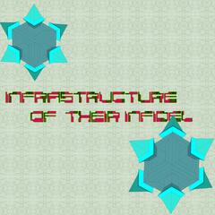 Infrastructure of Their Infidel - Single