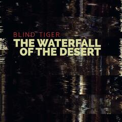 The Waterfall of the Desert - EP