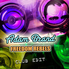 Freedom Rebels (Club Edit)