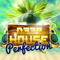 Deep House Perfection