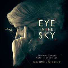 Eye in the Sky (Deluxe Edition) [Original Motion Picture Soundtrack]
