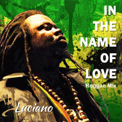 In the Name of Love (Reggae Mix)