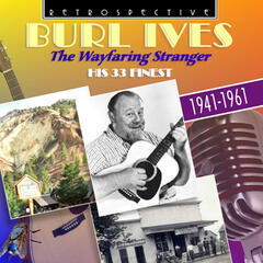 "Burl Ives ""The Wayfaring Stranger"""