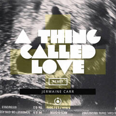 A Thing Called Love (Remix)