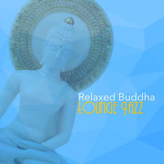 Relaxed Buddha Lounge Jazz