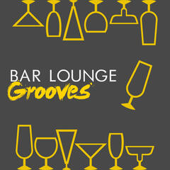 Bar Lounge Grooves