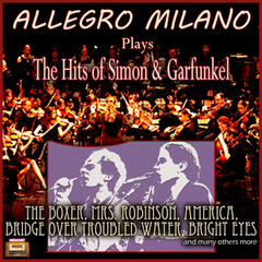"Allegro Milano Plays ""The Hits of Simon & Garfunkel"""