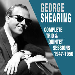 Complete Trio & Quintet Sessions 1947 - 1950