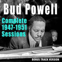 Complete 1947-1951 Sessions (Bonus Track Version)