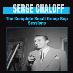 The Complete Small Group Bop Sessions
