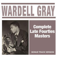Complete Late Fourties Masters (Bonus Track Version)