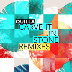 Carve It in Stone (Remixes)