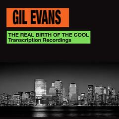 The Real Birth of the Cool. Transcription Recordings (Bonus Track Version)