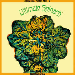 Ultimate Spinach - Original Mono Mix - 2