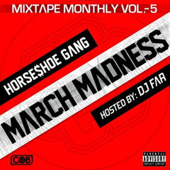 Mixtape Monthly, Vol. 5