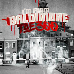 I'm from Baltimore