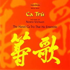 Ca Trù: The Music of North Vietnam