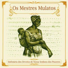 Os Mestres Mulatos