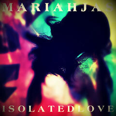 Isolated Love