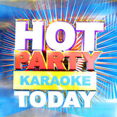 Hot Party Karaoke Today