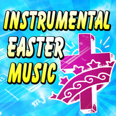 Instrumental Easter Music