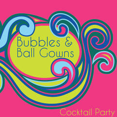 Bubbles and Ball Gowns Cocktail Party Hits: Instrumental Vintage Classics by the Romantic Strings Including the Girl from Ipanema, Yesterday, The Shadow of Your Smile, And Stranger in Paradise