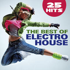 The Best of Electro House - 25 Hits
