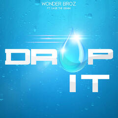 Drop It (feat. Sage the Gemini)