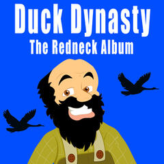Duck Dynasty and the Redneck Album