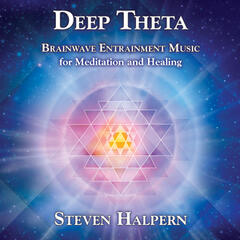 Deep Theta: Brainwave Entrainment Music (Revised)