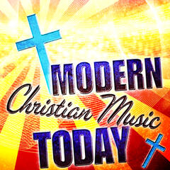 Modern Christian Music Today