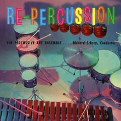 Re-Percussion! The Percussive Art Ensemble of Richard Schory