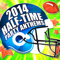 2014 Half-Time Party Anthems