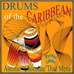Perlas Cubanas: Drums of the Caribbean