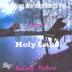 Refreshing Worship Songs Vol. 2 (From Holy Land)