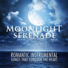 Moonlight Serenade: Romantic Instrumental Songs That Conquer the Heart