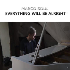 Everything Will Be Alright - Single