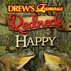 Redneck Happy