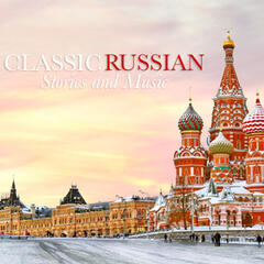 Classic Russian Stories and Music