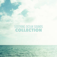Soothing Ocean Sounds Collection