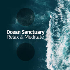 Ocean Sanctuary: Relax & Meditate