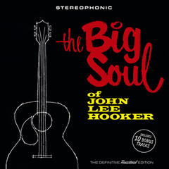 The Big Soul of John Lee Hooker (Bonus Track Version)