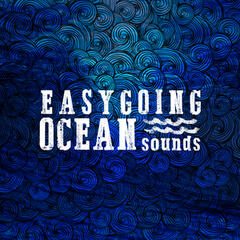 Easygoing Ocean Sounds
