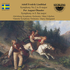 Lindblad: Symphony No. 2 in D Major - Ölander: Symphony in E-Flat Major