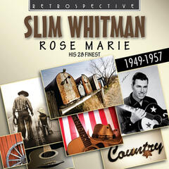 Slim Whitman: Rose Marie