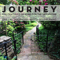 Journey: Five Centuries of Song for the Saxophone