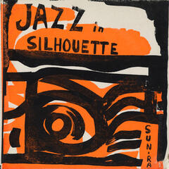 Jazz in Silhouette (Bonus Track Version)