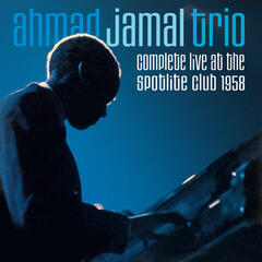 Complete Live at the Spotlite Club 1958 (Bonus Track Version)